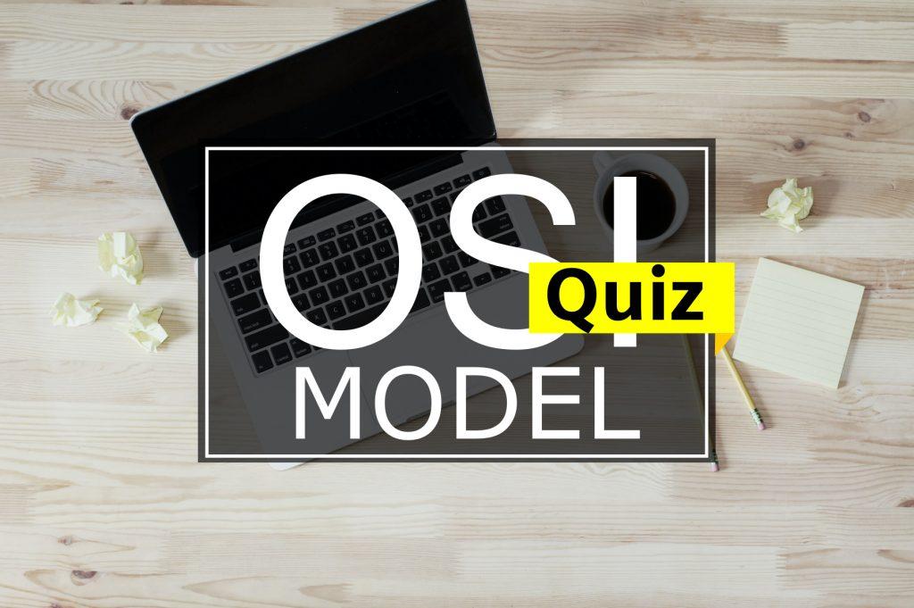 OSI Model – Quiz