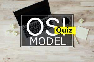 "OSI Model – Quiz <span class=""bsf-rt-reading-time""><span class=""bsf-rt-display-label"" prefix=""Reading Time""></span> <span class=""bsf-rt-display-time"" reading_time=""1""></span> <span class=""bsf-rt-display-postfix"" postfix=""mins""></span></span><!-- .bsf-rt-reading-time -->"